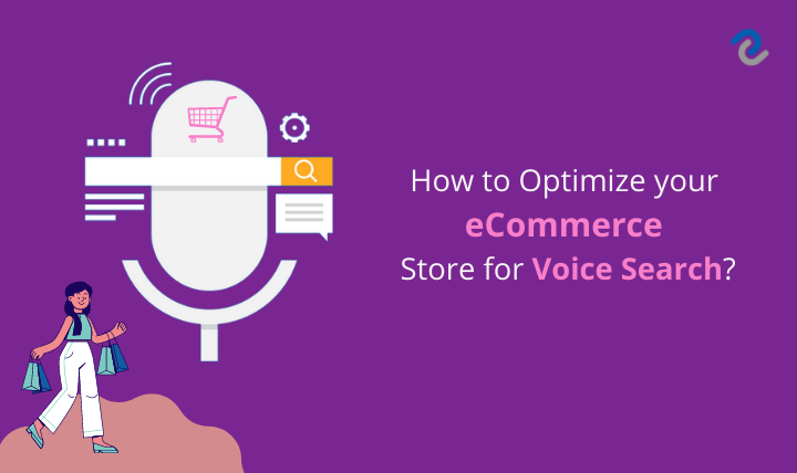 How to Optimize your eCommerce Store for Voice Search - Digital Crafters