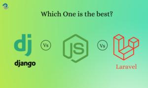 Django vs Laravel vs Node - Digital Crafters